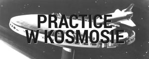 Practice w Kosmosie