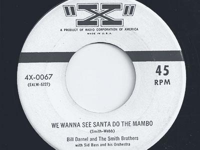 2. Bill Darnell & Smith Brothers - We Wanna See Santa Do The Mambo