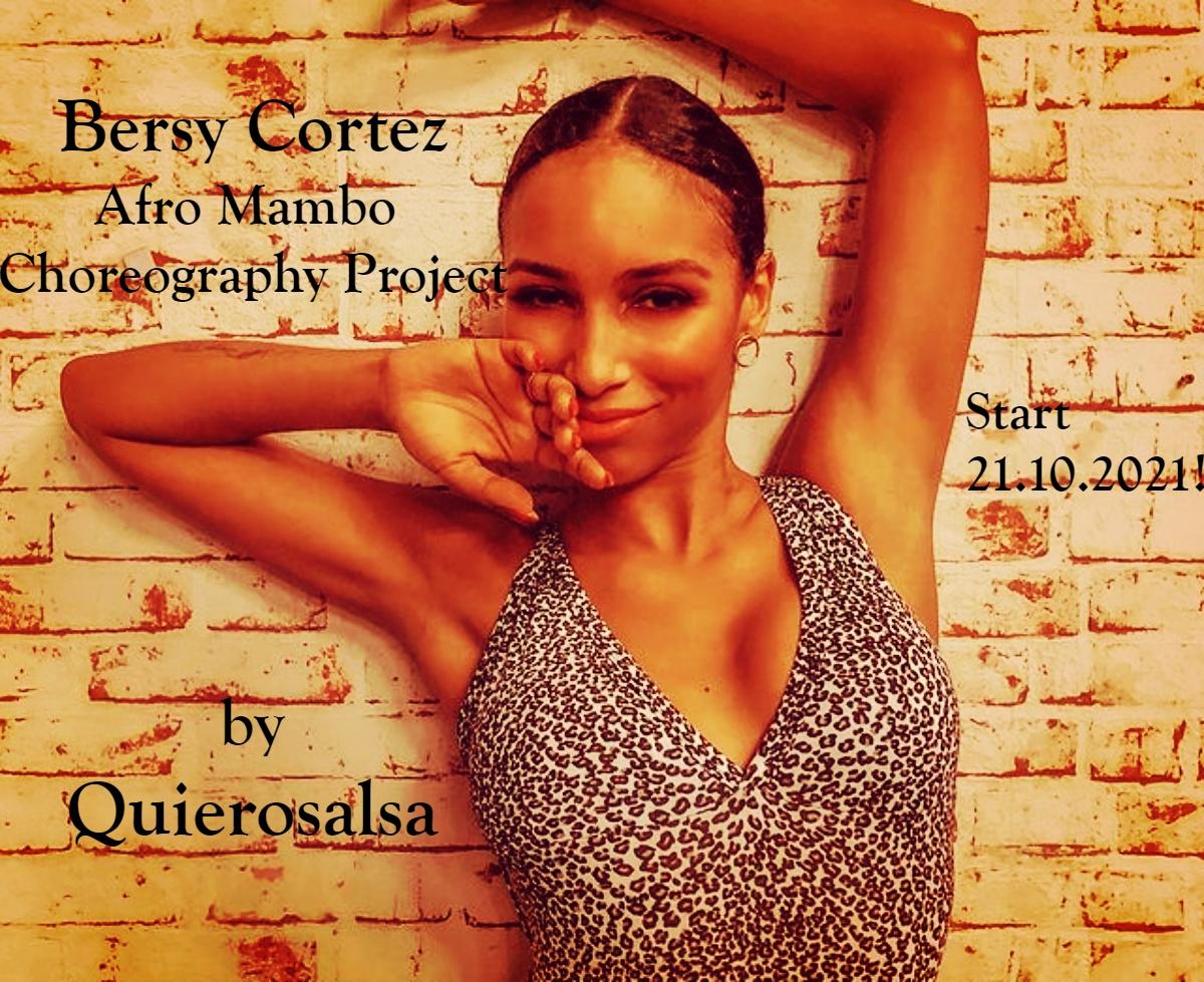 Bersy Cortez Afro Mambo Choreography Project